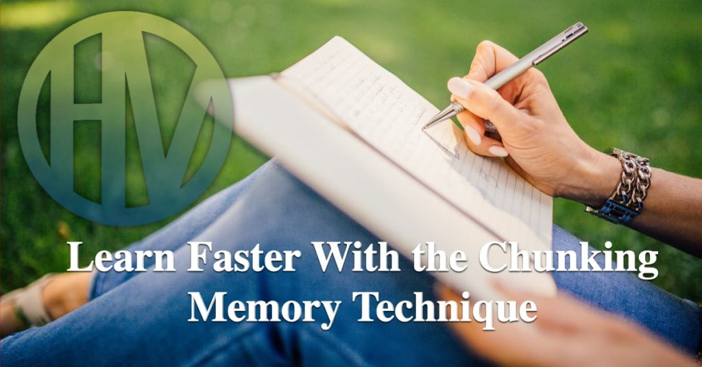 Learn Faster With the Chunking Memory Technique - HV
